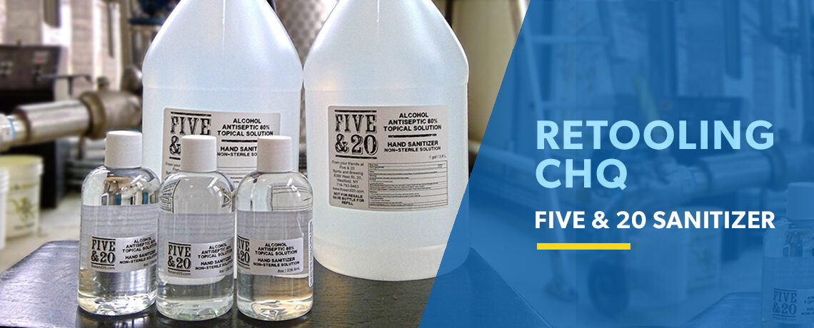 Retooling CHQ: Five & 20 Sanitizer