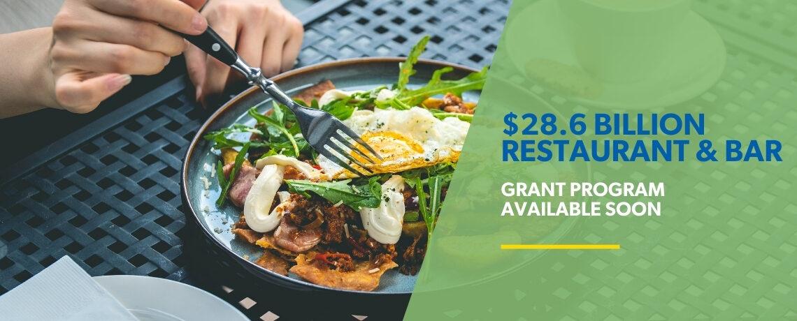 $28.6 Billion Restaurant and Bar Grant Program Available Soon