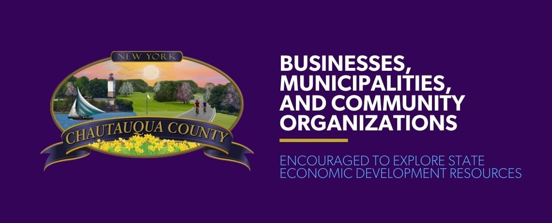 BUSINESSES, MUNICIPALITIES, AND COMMUNITY ORGANIZATIONS ENCOURAGED TO EXPLORE STATE ECONOMIC DEVELOPMENT RESOURCES