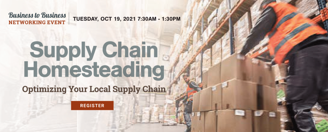 B2B Matchmaking Networking Event:  Supply Chain Homesteading